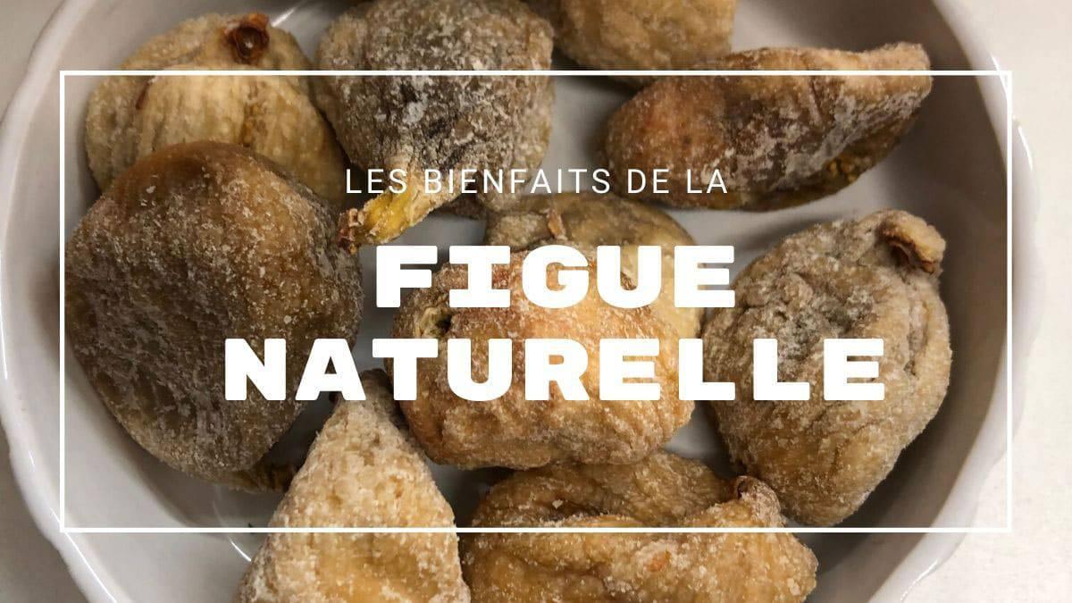 Figues naturelles biologiques
