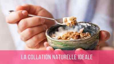 la collation naturelle idéale