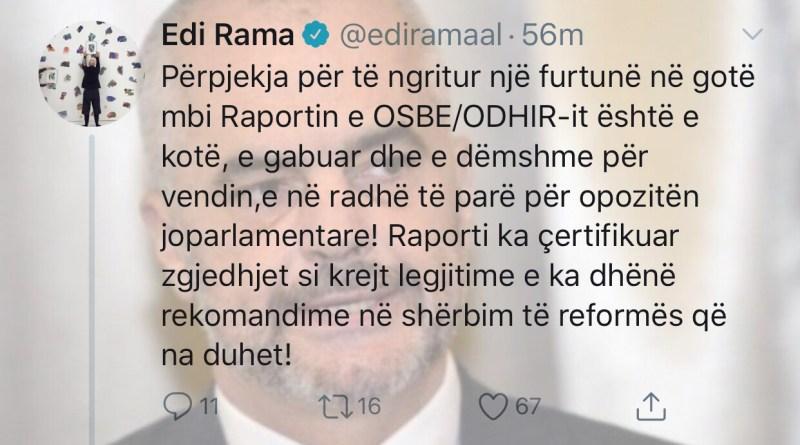 """Rama si i çmendur reagon mbi """"Raporti i OSBE-ODHIR për 30 qershorin""""."""