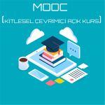 MOOC (KİTLESEL ÇEVRİMİÇİ AÇIK KURS)