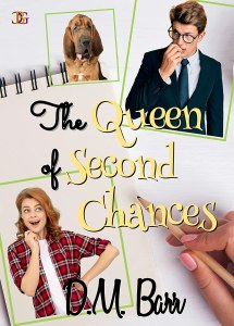 The Queen of Second Chances by D.M. Barr