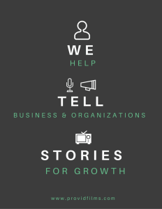 We help tell business and organizations stories for growth