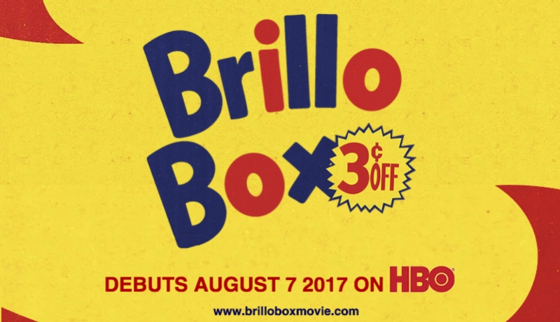 Brillo Box coming to HBO August 7th!