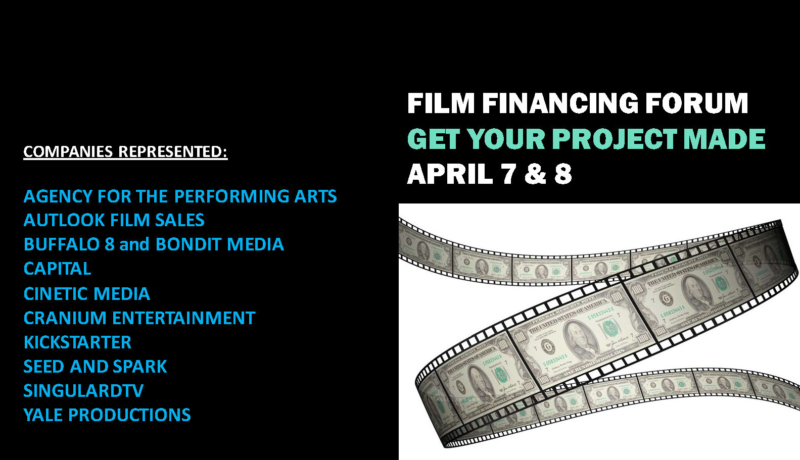 2018 Film Financing Forum: Get Your Project Made!