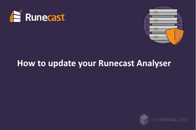 How to update your Runecast Analyser?
