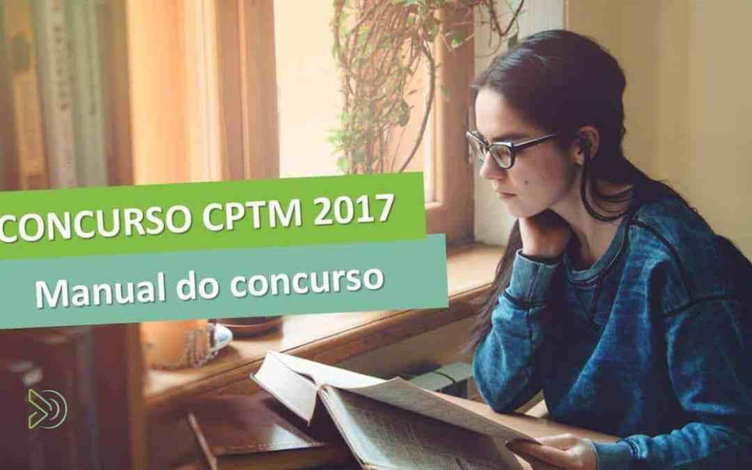Concurso CPTM 2017 – descubra como passar mais rápido [manual do concurso]