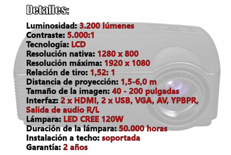 luminosidad: 3.200 luemenes, contraste: 5.000:1, tecnología LCD, resolución máxima fullhd, lampara de led de hasta 50.000 horas