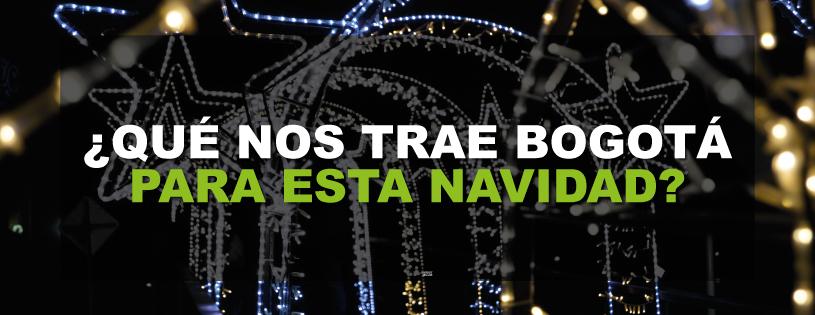 ¿Qué nos trae Bogotá para esta Navidad 2015?