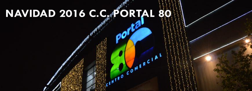 navidad 2016 del centro comercial portal 80
