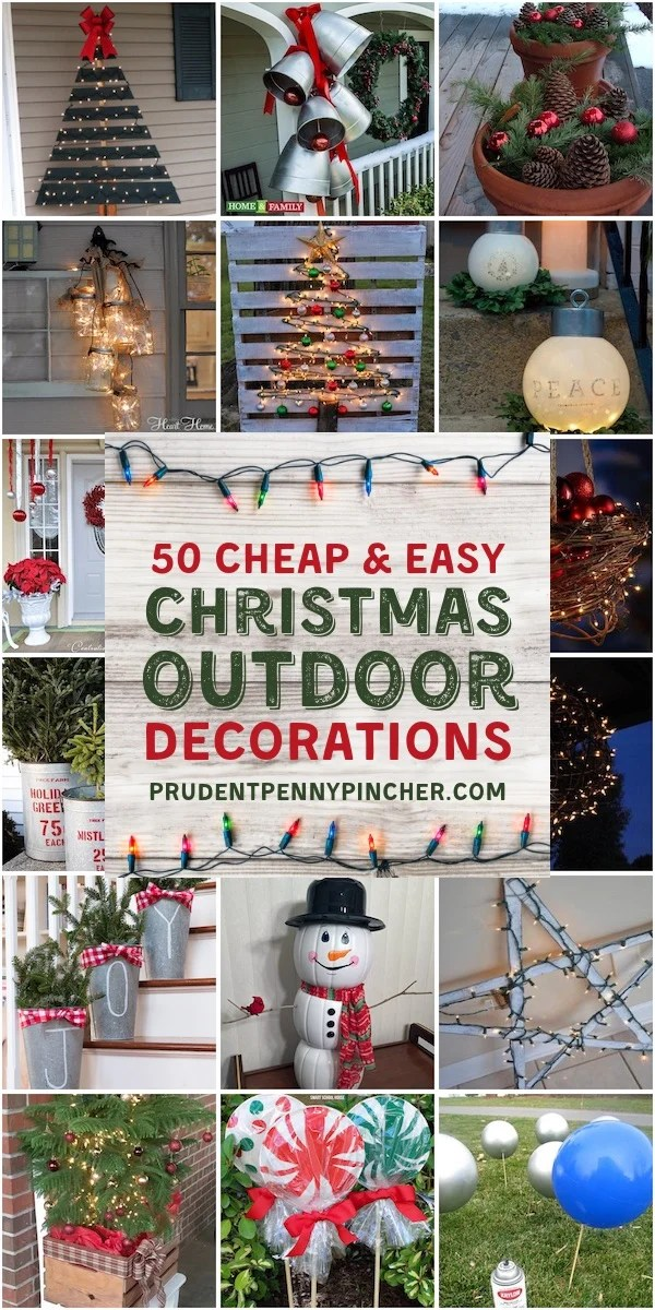 50 Cheap Easy Outdoor Christmas Decorations Prudent Penny Pincher