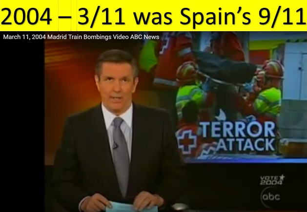 2004 - 3/11 was Spain's 9/11