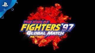 The King Of Fighters 97 Global Watch Official Trailer Ps4