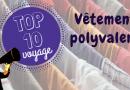 10 vêtements polyvalents pour vos bagages