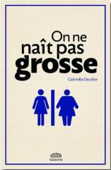 plus-size backpacker fatphobia on ne nait pas grosse one is not born fat gabrielle deydier gouttes d'or