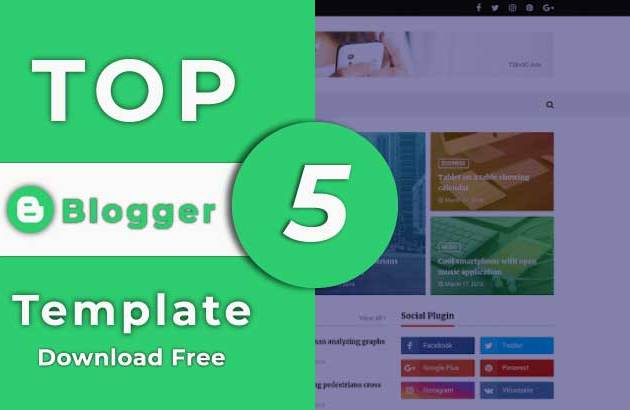 top 5 responsive blogger templates free download 2019