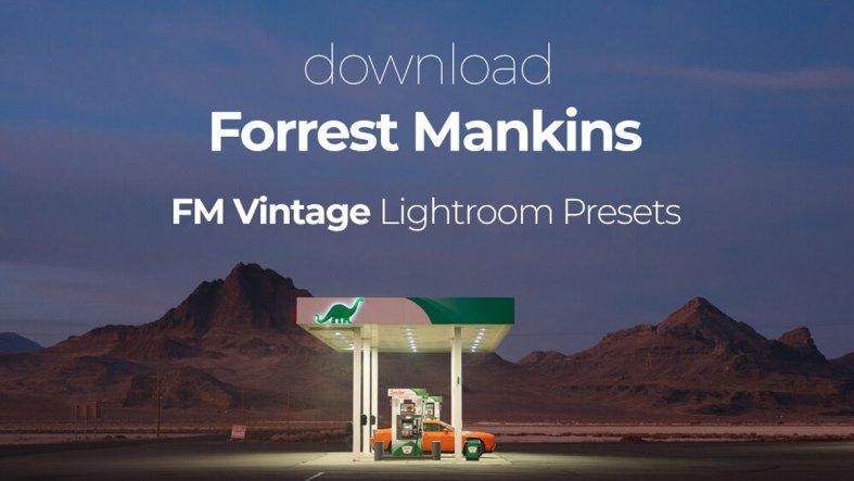 Forrest Mankins - FM Vintage Lightroom Presets