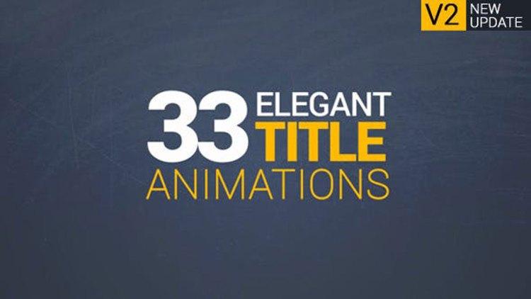 Videohive 33 Elegant Title Animations 13502318