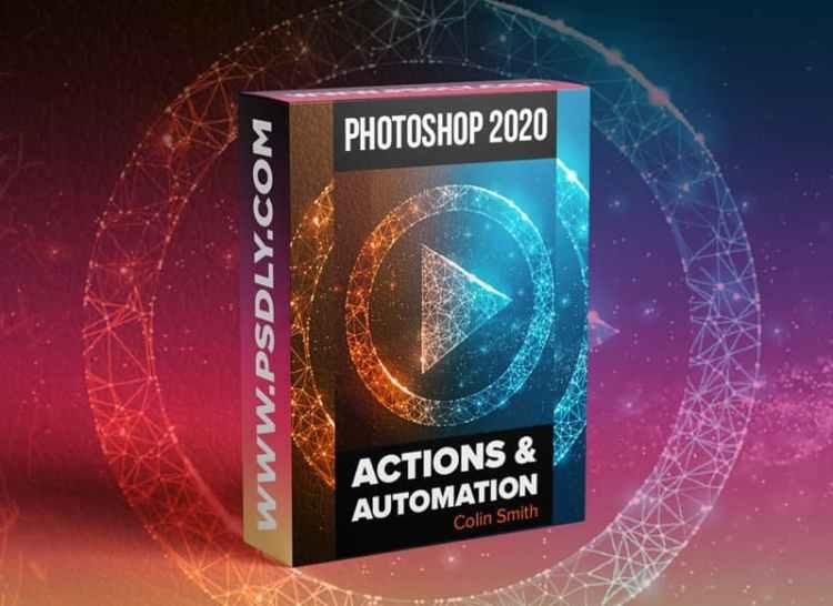 PhotoshopCAFE - Photoshop 2020 Actions and Automation Training Course