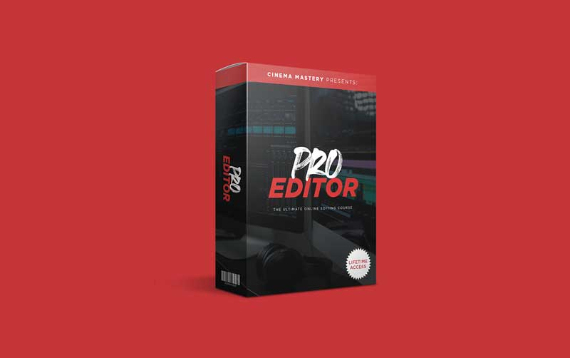 Cinemamastery Pro Editor The Complete Editing Course For Videographers Filmmakers By Eric Thayne