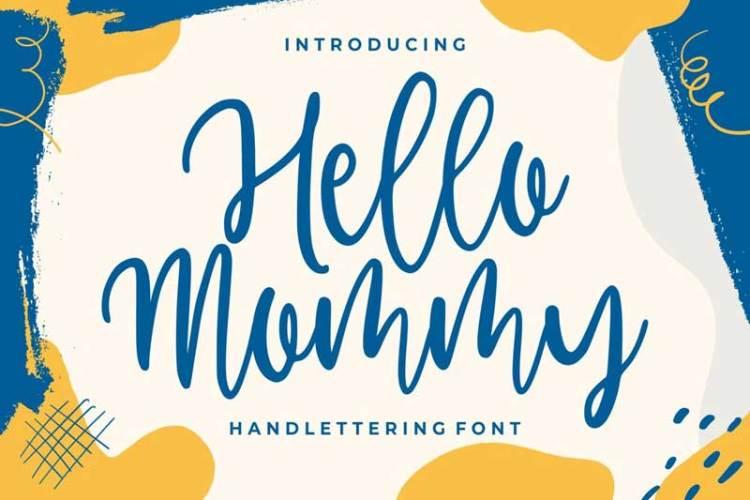 Hello Mommy – Modern Handlettering