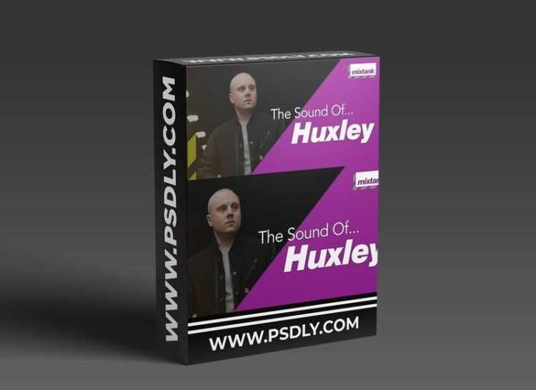 Mixtank.tv The Sound Of Huxley