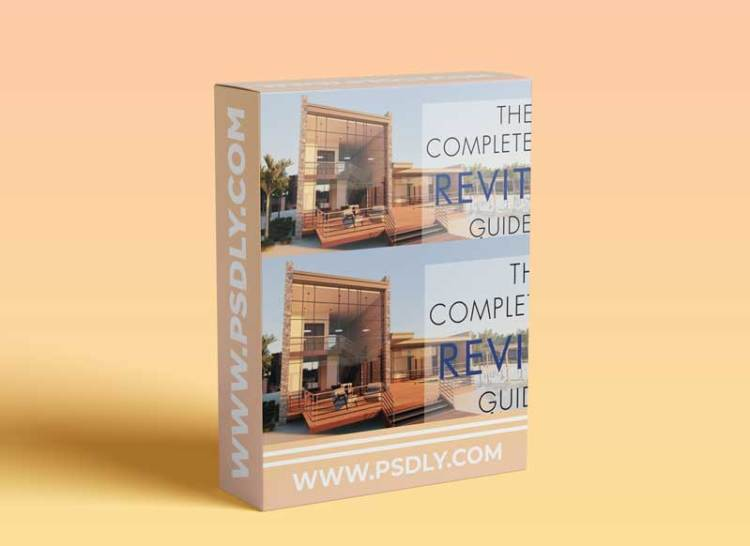 The Complete Revit Guide Advanced: Go from Beginner to Mastery in the Top Skills in Revit