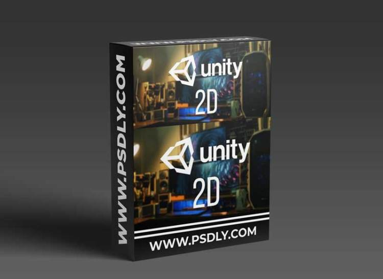 Unity 2D Game Development: Complete Unity and C# in Unity 2020.3