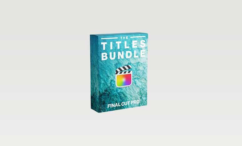 FCPX FULL ACCESS Titles Bundle – Final Cut Pro X