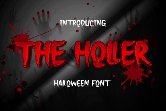 The Holler Font