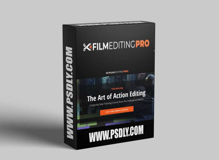 Film Editing Pro - The Art of Action Editing Course
