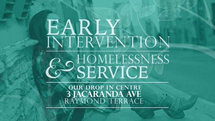 Early Intervention & Homelessness Service