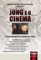A Psicologia Analítica Através de Filmes