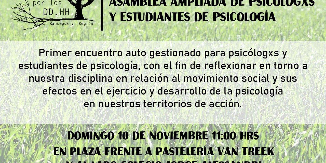 ASAMBLEA AMPLIADA DE PSICÓLOGOS Y ESTUDIANTES DE PSICOLOGÍA. Domingo 10 de noviembre 11:00 horas, Rancagua
