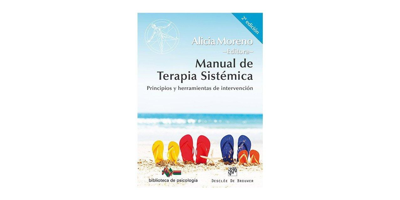 RESEÑA MANUAL DE TERAPIA SISTÉMICA: PRINCIPIOS Y HERRAMIENTAS DE INTERVENCIÓN