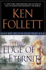 Edge of Eternity of Ken Follett