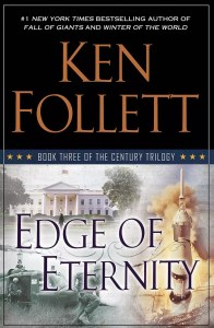 Edge of Eternity of Ken Follett