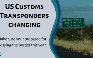US Customs Transponders changes