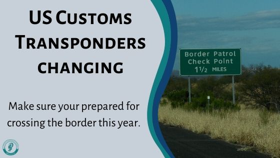 US Customs Transponders changes
