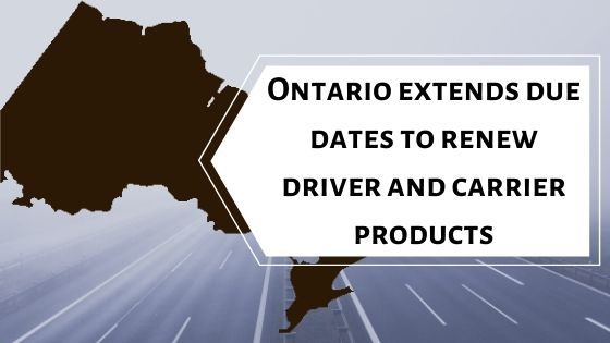 ontario extends due dates to renew