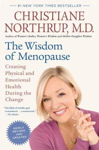 Christine Northrup The Wisdom of Menopause