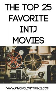 What movies do INTJs prefer? Find out in this list of the top 25 favorite INTJ movies!
