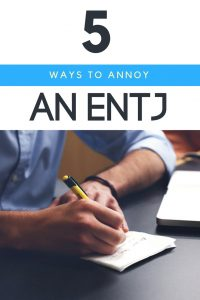 Want to stay on an ENTJ's good side? Here's what NOT to do! #ENTJ pet peeves