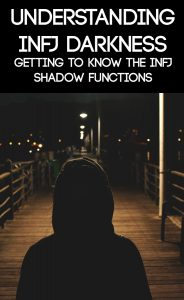 INFJ Shadow