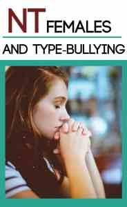 """Why INTP, ENTP, INTJ, and ENTJ Females Get """"Bullied"""""""