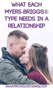 Discover what each Myers-Briggs® type needs in a relationship. #MBTI #INFJ #INFP #INTJ #INTP #ENFP