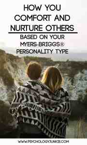 How each #MBTI type comforts and nurtures others! #INFJ #INTJ #INFP #INTP