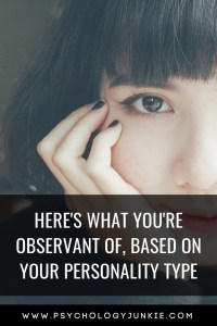Find out what each #personality type is most observant of! #MBTI #Myersbriggs #personality #INFJ #INTJ #INFP #INTP #ENFP