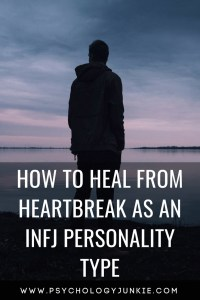 6 powerful tips for #INFJs who are dealing with #heartbreak and #grief. #MBTI #personality #personalitytype #INFJ #myersbriggs