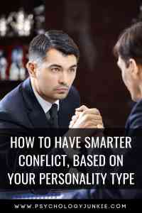 Discover how to have smarter, more productive conflict with the power of #personality! #personalitytype #MBTI #Myersbriggs #INFJ #INTJ #INFP #INTP