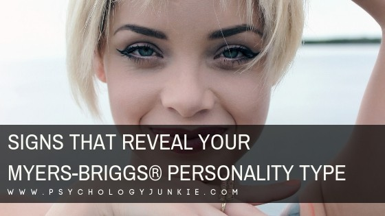 Signs That Reveal Your Myers-Briggs® Personality Type
